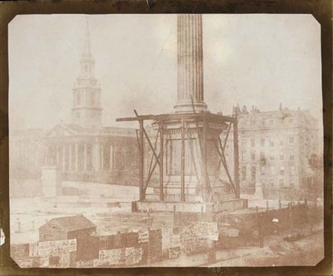 nelsons column under construction trafalgar square london april 1844 by william henry fox talbot