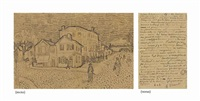 la maison de vincent à arles (la maison jaune) (recto); page of a letter from vincent to his brother theo (verso ) by vincent van gogh