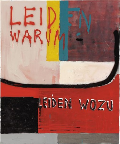 leiden warum leiden wozu suffer why suffer what for by martin kippenberger