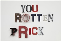 you rotten prick by jack pierson