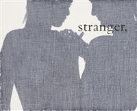 stranger by julião sarmento