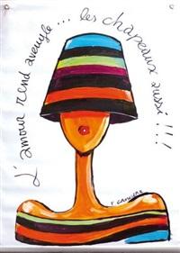 l'amour rend aveugle, les chapeaux aussi by françois groslière