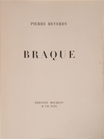 pierre reverdy une aventure methodique by georges braque