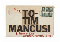 to tim mancusi by ray johnson