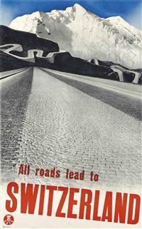 all roads lead to switzerland by herbert matter