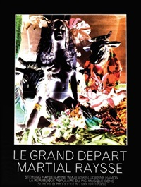 le grand départ - martial raysse by martial raysse