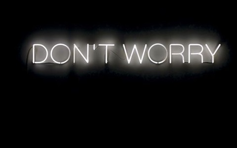 work no 230 dont worry by martin creed
