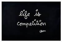 life is competition by ben