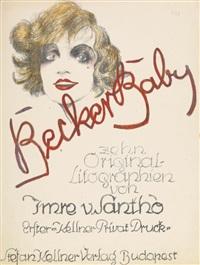 becker baby (bk w.10 works, in-folio) by imre von santho
