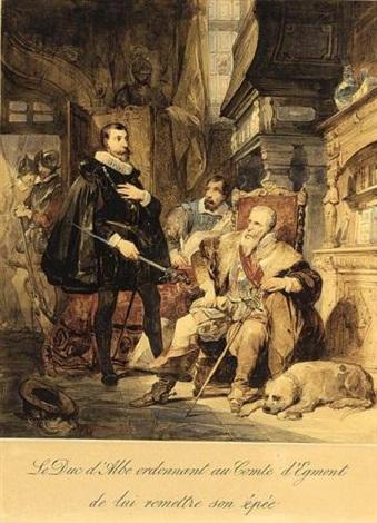 le duc dalbe ordonnant au comte degmont de lui remettre son épéé by nicaise de keyser