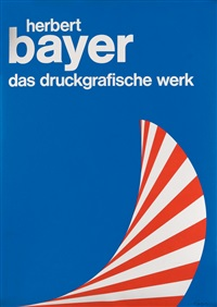 herbert bayer / das druckgrafische werk by herbert bayer