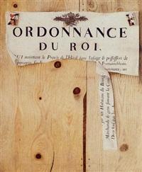 a trompe l'oeil - ordonnance du roi by pierre frédéric de lacroix