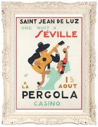 pergola casino de saint-jean-de-luz, une nuit à seville, projet d'affiche by ramiro arrue