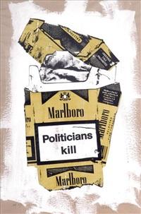 trash- politicians kill by k guy