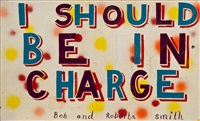 i should be in charge by bob and roberta smith