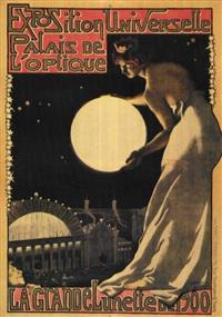 exposition universelle / la grande lunette de 1900 by georges paul leroux