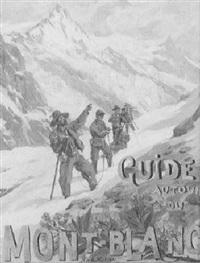 guide autour de mont-blanc by henri van muyden
