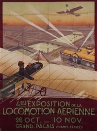 4ème exposition de la locomotion aérienne - 26 oct.-10 nov. au grand palais champs elysées by georges dorival