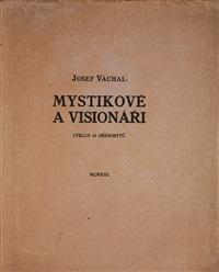 mystikové a visionáři (10 works) by josef vachal