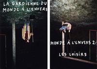 la gardienne du monde à l'envers (+ monde à l'envers 2 : lesloisirs; 2 works from le monde est un secret) by jérémie grandsenne