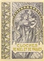 cloches de noël et de pâques (bk by émile gebhart w/works) by alphonse mucha