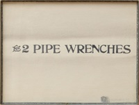 for 2 pipe wrenches by edward kienholz