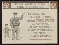 hemen sartzen dena bere etchean da, pour le musée basque de bayonne by ramiro arrue