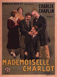 mademoiselle charlot/a woman- charlie chaplin by posters: advertising