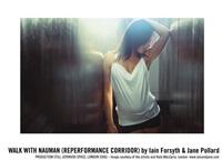 walk with naumann, re-performance corridor by iain forsyth & jane pollard