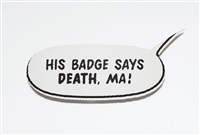 his badge says death, ma! by gardar eide einarsson