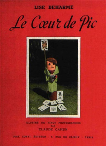 le coeur de pic bk by lise deharme with 20 works by claude cahun