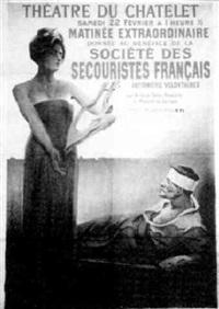 théâtre de chatelet: matinée donnée au bénéfice de la sté des secouristes français by noel dorville