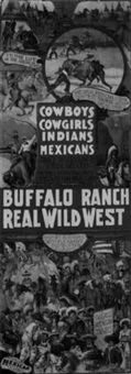 buffalo ranch real wild west by posters: buffalo bill