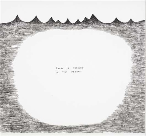 untitled there is nothing in the desert by david shrigley