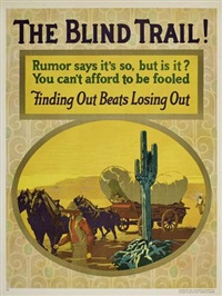 the blind trail! by posters: propaganda