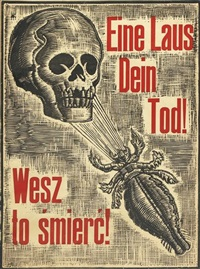 eine laus dein tod! (a louse is your death!) by mieczyslaw koscielniak