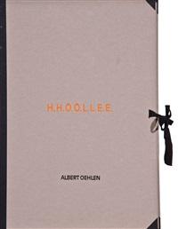 h.h.ö.ö.l.l.e.e. (portfolio of 7) by albert oehlen