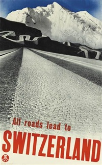 all roads lead to switzerland by herbert matter