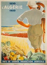 l'algérie 1830-1930 by dormoy