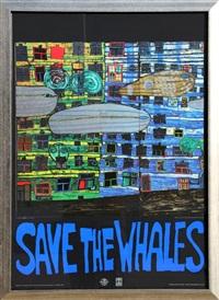 save the whales by friedensreich hundertwasser