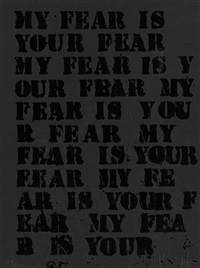 untitled (my fear is your fear) by glenn ligon