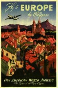 fly to europe by clipper by mark von arenburg
