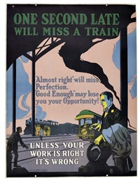 one second late will miss a train by posters: propaganda