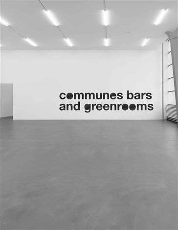 greenrooms, bars and communes by liam gillick