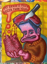 my brain is much bigger than yours by peter saul