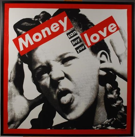 money can buy you love by barbara kruger
