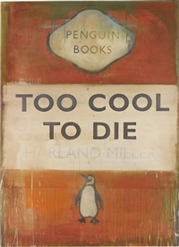 too cool to die by harland miller