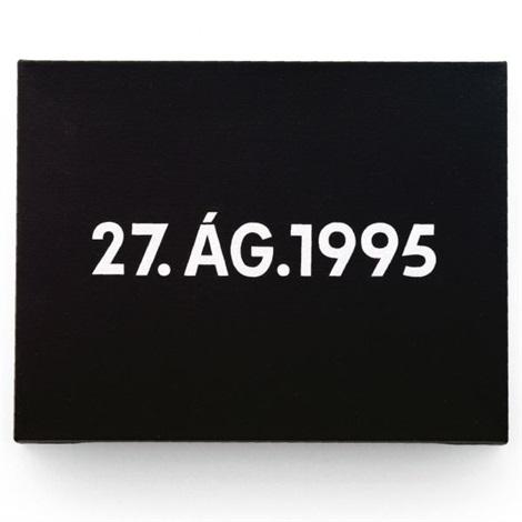 27 ág 1995 by on kawara