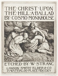the christ upon the hill (a suite of 10 works for the ballad by cosmo monkhouse) by william strang