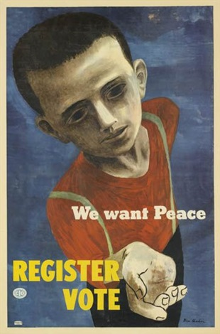 we want peaceregister vote by ben shahn